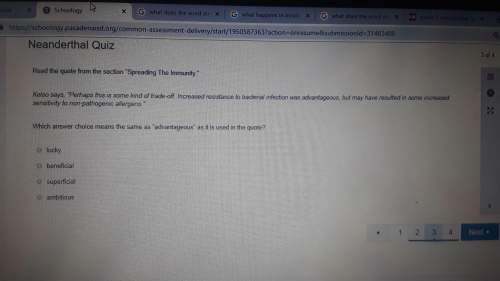 Which answer choice means the same as dvantageous in the quote
