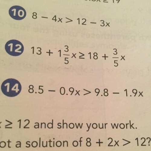 #14 . solve each inequality using addition and subtraction.