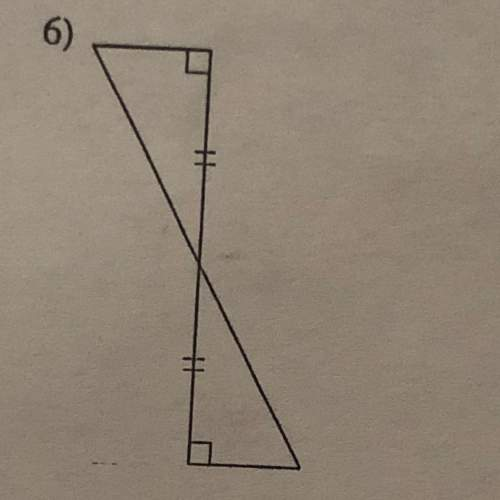 State if the two triangles are congruent. if they are, state how you know?