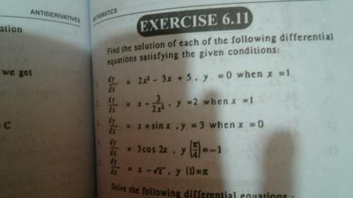 Find the solution of each of the following.