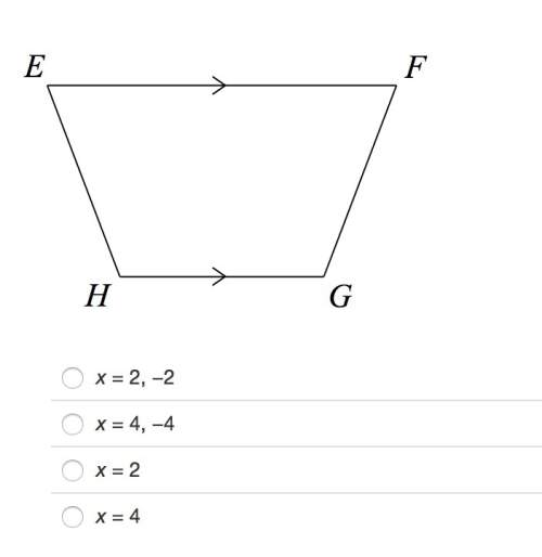 In trapezoid efgh, m∠hef=(4x2+16)∘ and m∠gfe=(5x2+12)∘. find the value of x so that efgh is isoscele