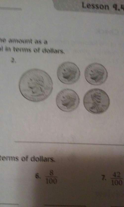What is the money formvthe fation form and decimal form in terms of dollars