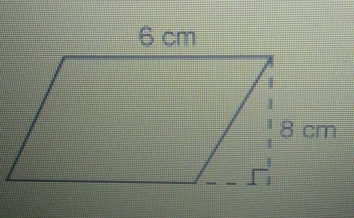 What is the area of the parallelogram? a. 48 square centimetersb. 28 square centimetersc. 24 square