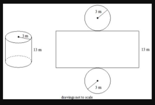 Use the net to find the approximate surface area of the cylinder to the nearest square meter. 273 m2