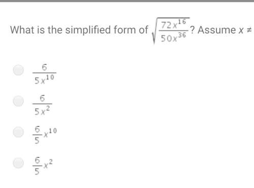Plz hurrywhat is the simplified form of ? assume x ≠ 0.