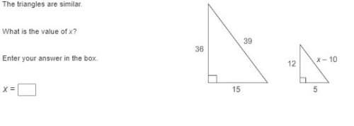 The triangles are similar. what is the value of x? enter your answer in the box. x =