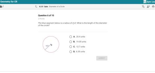 The blue segment below is a radius of o. what is the length of the diameter of the circle?