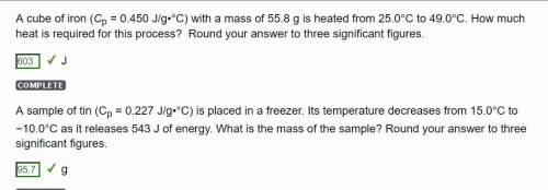 Asample of tin (cp = 0.227 j/g•°c) is placed in a freezer. its temperature decreases from 15.0°c to