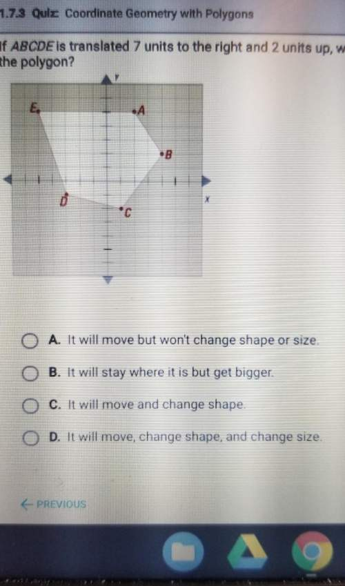 If abcde is a translated 3 units to the right and 4 units down, what will happen to the polygon? 