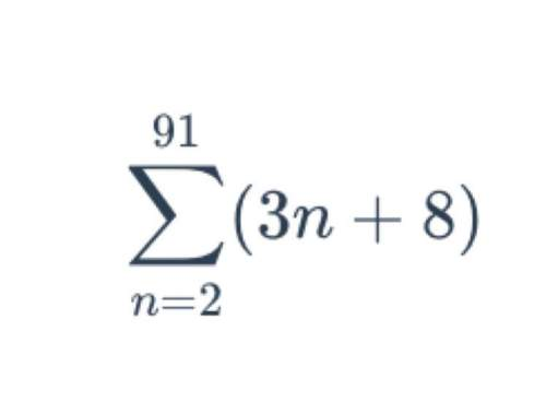 Will give brainliest sum of arithmetic series (sigma notation) find the numerical answer to the summ