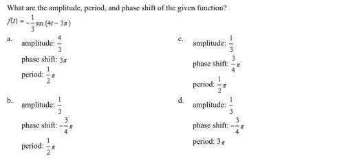 What are the amplitude, period, and phase shift of the given function?