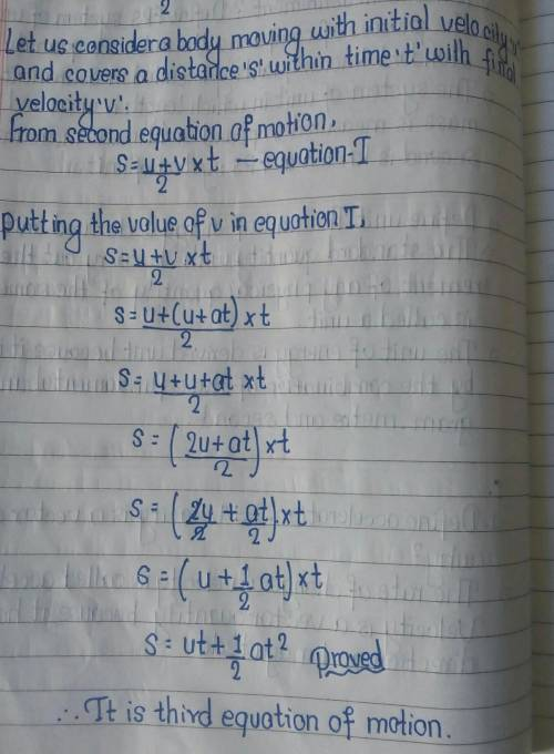 Derive 2nd and 3rd equation of motion​
