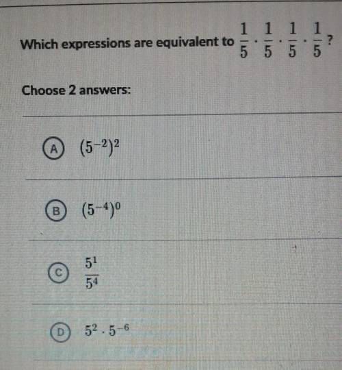 Which expression are equivalent to 1/5 × 1/5×1/5×1/5